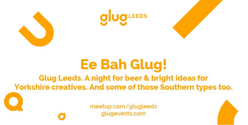 Glug Leeds 2016 | Leeds Digital Festival | Marvellous Digital Agency